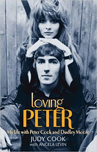 Read Loving Peter: My life with Peter Cook and Dudley Moore PDF, azw (Kindle), ePub
