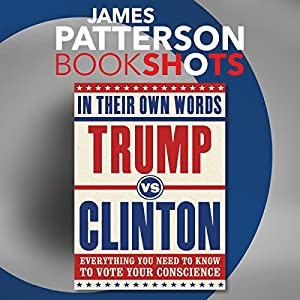 Trump vs. Clinton: In Their Own Words Audiobook