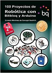 100 Proyectos de Robotica con Bitbloq y Arduino