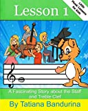 Little Music Lessons for Kids: Lesson 1, Tatiana Bandurina, 1484877756
