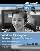 70-685: Windows 7 Enterprise Desktop Support Technician Updated First Edition Lab Manual Front Cover