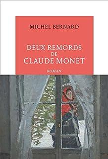 Deux remords de Claude Monet, Bernard, Michel