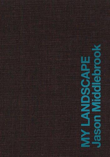 Jason Middlebrook: My Landscape