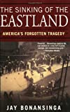 fallout wi - The Sinking Of The Eastland: America's Forgotten Tragedy