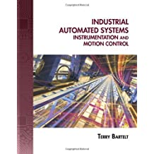 Industrial Automated Systems: Instrumentation and Motion Control by Terry L.M. Bartelt (2010-06-08)