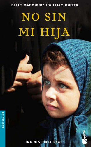 No Sin Mi Hija (Bestseller (Booket Numbered)) (Spanish Edition)