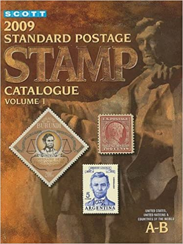 Scott 2009 standard postage stamp catalogue vol 1 united states scott 2009 standard postage stamp catalogue vol 1 united states and affiliated territories united nations countries of the world a b 165th edition fandeluxe Image collections
