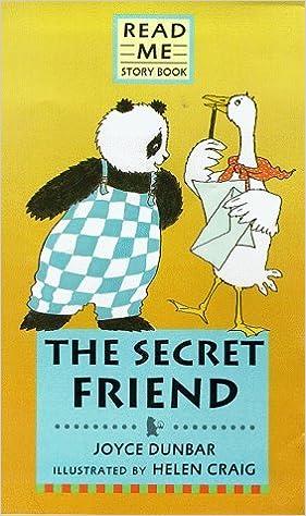 The Secret Friend (Panda & Gander Stories) by Joyce Dunbar (2000-02-07)