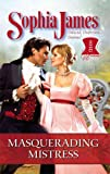 Masquerading Mistress, Sophia James, 0373294751