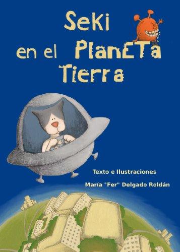 Seki en el Planeta Tierra (Spanish Edition) by [Delgado Roldán, María