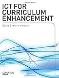 ICT for Curriculum Enhancement, Moira Monteith, 1841500615