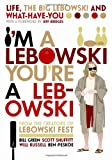 I'm a Lebowski, Bill Green and Ben Peskoe, 1841959391
