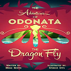 The Adventures of Odonata, the Dragonfly Audiobook