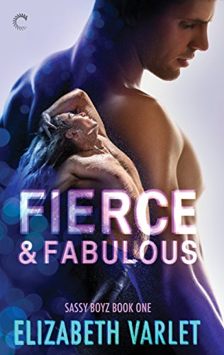 Fierce & Fabulous (Sassy Boyz) by [Varlet, Elizabeth]