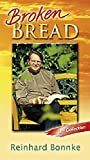 Broken Bread, Reinhard Bonnke, 3937180192