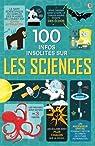 100 infos insolites sur les sciences par Lacey