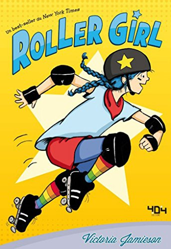 Roller Girl (French Edition) ()