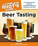 img - for The Complete Idiot's Guide to Beer Tasting book / textbook / text book