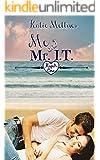 Me And Mr. I.T. (Kupid's Cove Book 2)