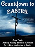 Countdown to Easter, Amy Puetz, 0982519923