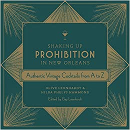 Shaking Up Prohibition in New Orleans: Authentic Vintage