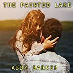 The Painted Lake | Abby Barker