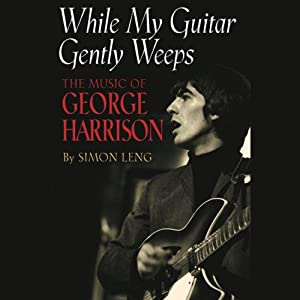 While My Guitar Gently Weeps Audiobook