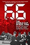 img - for 1966: The World Cup in Real Time: Relive the Finals as If They Were Happening Today book / textbook / text book
