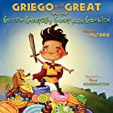 Griego the Great and the Green Goopally Goop That Gobbled, Manuel Alfaro, 1598583360