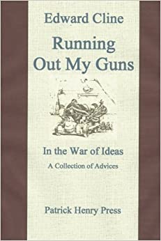 Book Running Out My Guns: A Collection of Advices (Observations, Remarks, and Advices)