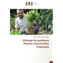 USINAGE DE QUELQUES PLANTES INDUSTRIELLES