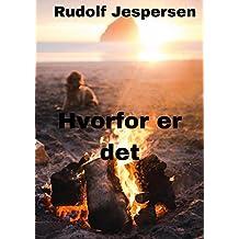 Hvorfor er det (Danish Edition)