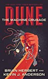 Dune: The Machine Crusade: Book Two of the