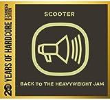 Back to the Heavyweight Jam 20 Years of Hardcore E