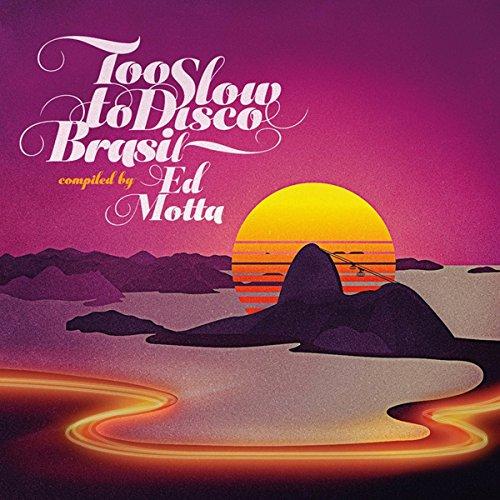 Vinilo : Ed Motta - Too Slow To Disco Brasil (2 Pack, 2PC)