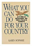 What You Can Do for Your Country, Karen Schwarz, 0688075592