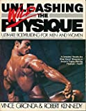 Unleashing the Wild Physique, Vince Gironda and Robert Kennedy, 0806978880