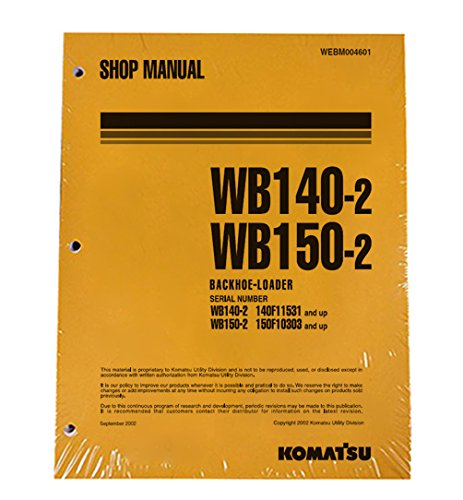 komatsu service wb140 2 wb150 2 backhoe shop manual. Black Bedroom Furniture Sets. Home Design Ideas