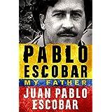 Pablo Escobar: My Father
