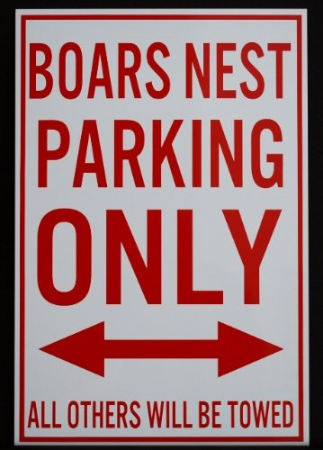 Metal Street Sign Boars NEST Parking ONLY Dukes of Hazzard 12 x18 Fan Redneck Southern Rebel South Moonshine Nascar