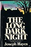 The Long Dark Night, Joseph Hayes, 0399113363