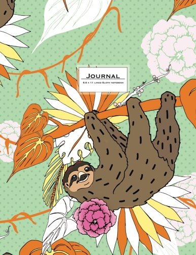 Sloth Journal - 8.5 X 11 Lined Notebook: Ruled, Large, Soft Cover. Cute Animal Design In Green And Orange (Cute Journals) - 9781545050941