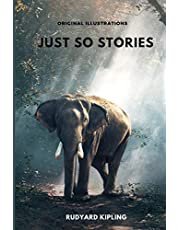 Just So Stories: Complete With Original Illustrations