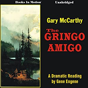The Gringo Amigo Audiobook