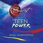The Secret to Teen Power Hörbuch von Paul Harrington Gesprochen von: Cassidy Lehrman, Ray Santiago, Elijah Rock