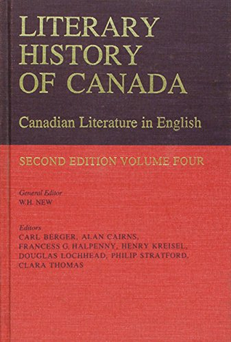 Literary History of Canada: Canadian Literature in English, Volume IV