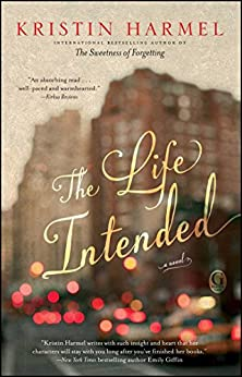 The Life Intended by [Harmel, Kristin]