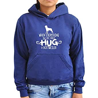 When everything in life fails hug a Rottweiler Women Hoodie