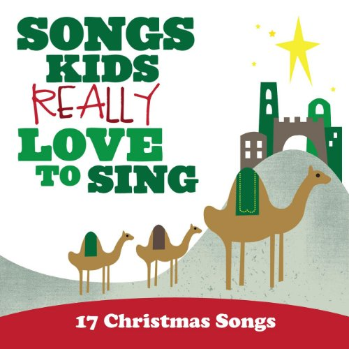 Amazon.com: Songs Kids Really Love To Sing: 17 Christmas Songs ...