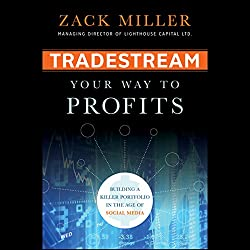 TradeStream Your Way to Profits: Building a Killer Portfolio in the Age of Social Media